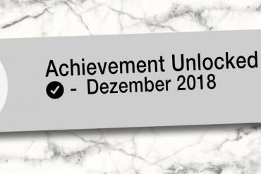 Achievement Unlocked Monatsrückblick Dezember 2018